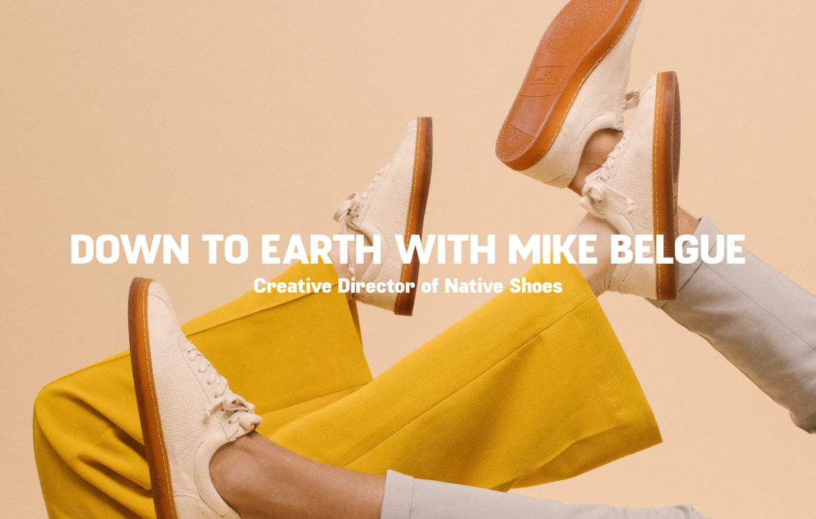 Down to Earth With Mike Belgue
